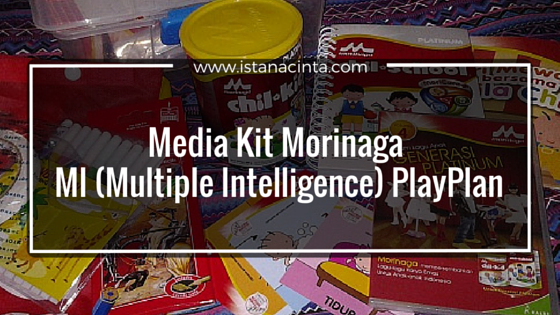 Media Kit Morinaga MI (Multiple Intelligence) PlayPlan