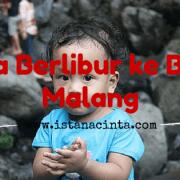 Salfa Berlibur ke Batu, Malang