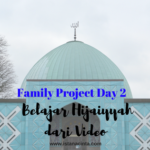 Family Project Day 2: Belajar Hijaiyyah dari Video