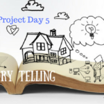 Family Project Day 5: Story Telling