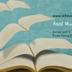 Menstimulus Anak Suka Membaca (Day 2): Asal Mula Namaku