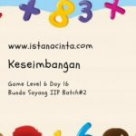 Menstimulus Anak dengan Matematika Logis (Day 16): Keseimbangan