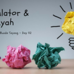 Think Creative – Day 2: Kalkulator dan Ayah