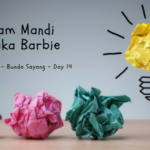 Think Creative - Day 14: Kolam Mandi Boneka Barbie