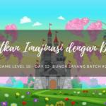 Tingkatkan Imajinasi dengan Dongeng (Day 12)