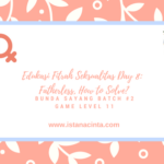 Edukasi Fitrah Seksualitas Day 8: Fatherless, How to Solve?