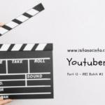 Youtuber Cilik – Part 12