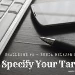 [Bunda Belajar Bisnis] Challenge 2: Specify Your Target!
