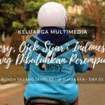 Keluarga Multimedia Day 01: Ojesy, Ojek Syar'i Indonesia yang Dibutuhkan Perempuan