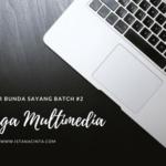 Webinar Bunda Sayang: Keluarga Multimedia