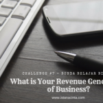 [Bunda Belajar Bisnis] Challenge 7: What is Your Revenue Generation in Business?