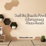 Seri #1 Bunda Produktif: Merancang Hexa House
