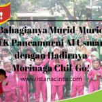 Bahagianya Murid-Murid TK Pancamurni Al Usman dengan Hadirnya Morinaga Chil-Go!