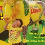 #IYABOLEH untuk Salfa Bereksplorasi di DANCOW Explore Your World