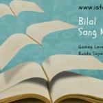 Menstimulus Anak Suka Membaca (Day 5): Bilal Sang Muazin