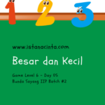 Menstimulasi Anak dengan Matematika Logis (Day 5): Besar dan Kecil