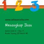 Menstimulasi Anak dengan Matematika Logis (Day 17): Menangkap Ikan
