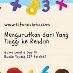 Menstimulus Anak dengan dengan Matematika Logis (Day 14): Mengurutkan dari yang Tinggi ke Rendah