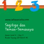 Menstimulus Anak dengan Matematika Logis (Day 11): Segitiga dengan Teman-Temannya