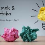 Think Creative – Day 1: Celemek dan Koteka