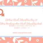 Edukasi Fitrah Seksualitas Day 14: Teknis Membangunkan Fitrah Seksualitas Anak