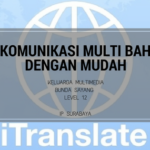 Keluarga Multimedia Day 06: iTranslate, Berkomunikasi Multi Bahasa dengan Mudah
