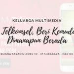 Keluarga Multimedia Day 03: My Telkomsel, Beri Kemudahan Dimanapun Berada